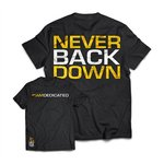Dedicated Nutrition T-shirt Never Back Down